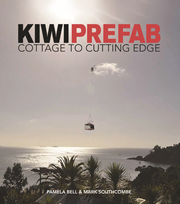 Kiwi Prefab: Cottage to Cutting Edge