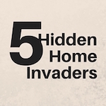 5 Hidden Invaders in Your Home – Monitor and Keep Them Out! thumbnail